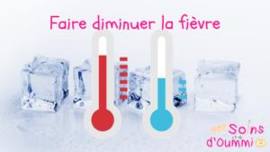 La fièvre: mes astuces pour la faire diminuer